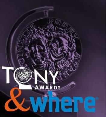 TONY AWARDS TO PARTNER WITH WHERE®